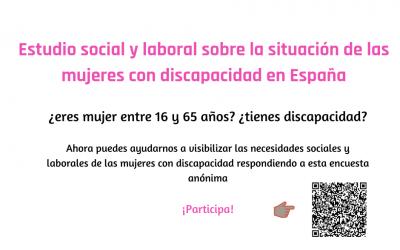 ESTUDIO DE INVESTIGACIÓN SOBRE LA SITUACIÓN SOCIAL Y LABORAL DE LAS MUJERES CON DISCAPACIDAD EN ESPAÑA.